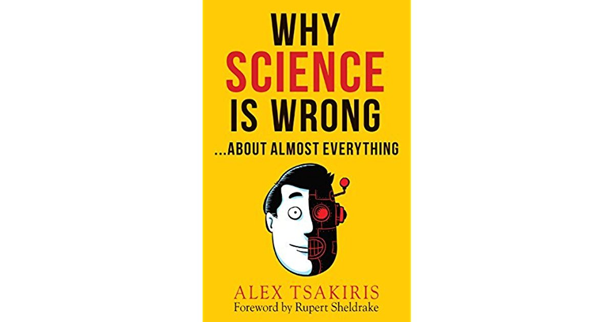 Why Science is Wrong: A Book Review