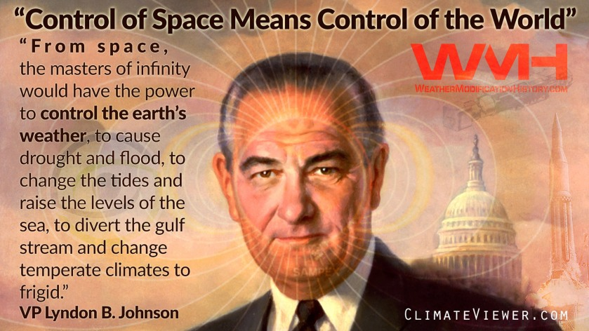 lyndon-johnson-control-space-world-weather-modification-geoengineering-1962
